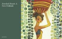 Jeweled Heart: A New Folktale