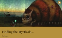 Finding the Mysticals...
