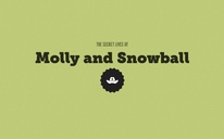 Molly and Snowball