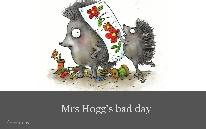 Mrs Hogg's bad day