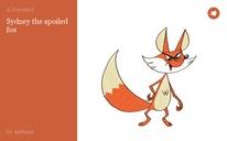 Sydney the spoiled fox