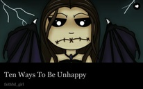 Ten Ways To Be Unhappy