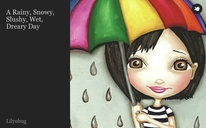 A Rainy, Snowy, Slushy, Wet, Dreary Day