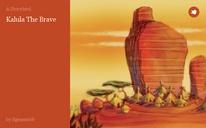 Kalula The Brave