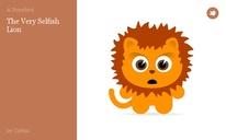 The Very Selfish Lion
