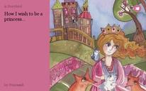 How I wish to be a princess...