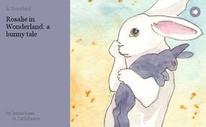 Rosalie in Wonderland: a bunny tale