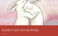 RABBIT AND HIS MOTHER