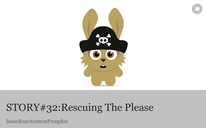 STORY#32:Rescuing The Please