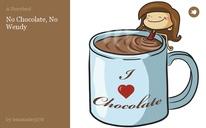 No Chocolate, No Wendy