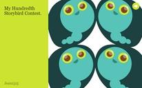 My Hundredth Storybird Contest.