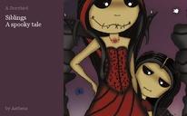 Siblings A spooky tale