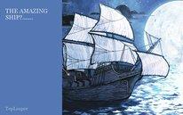 THE AMAZING SHIP?.......
