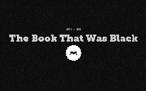 The Book That Was Black