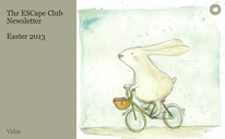 The ESCape Club Newsletter  Easter 2013