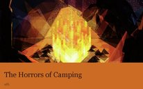 The Horrors of Camping