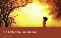The Letters to Dreamland