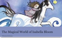 The Magical World of Isabella Bloom