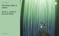 The Many Gifts of Amber   Book 3~ Amber's Second Talent