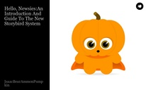 Hello, Newsies:An Introduction And GuideTo The New Storybird System
