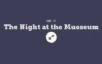 The Night at the Mueseum