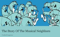The Story Of The Musical Neighbors