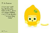 """Title: Lemon  (:I recommend this to younger kids so if you have a younger sibling read this to them:)  """" A Recycling  Story"""""""