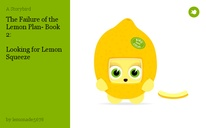The Failure of the Lemon Plan- Book 2:   Looking for Lemon Squeeze