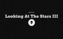 Looking At The Stars III