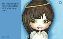 one sentence about why we love story bird! a tag game part 3