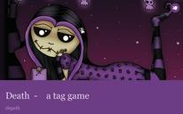 Death - a tag game