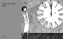 What the Clock Said