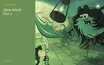 Alien Attack  Part 5