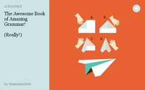 The Awesome Book of Amazing Grammar!  (Really!)