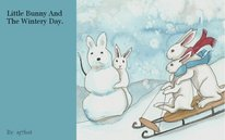 Little Bunny And The Wintery Day.