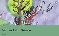 Seasons Learn Reason