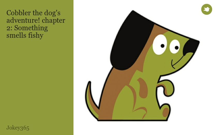 Cobbler the dog 39 s adventure chapter 2 something smells for My urine smells like fish