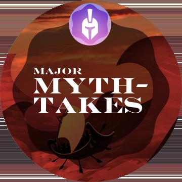Major Myth-takes