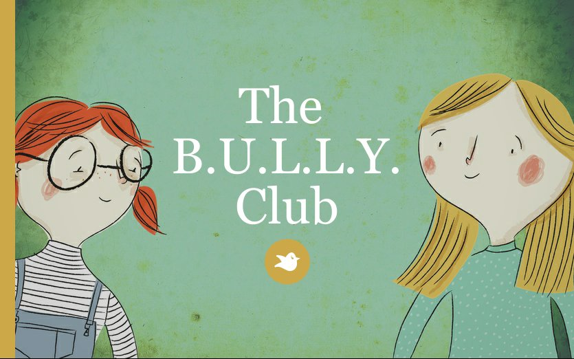 The  B.U.L.L.Y. Club