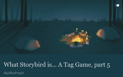What Storybird is... A Tag Game, part 5