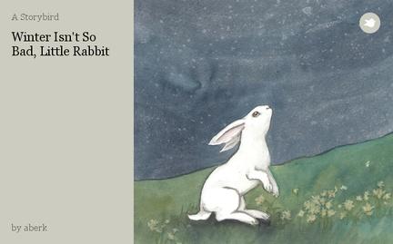 Winter Isn't So Bad, Little Rabbit