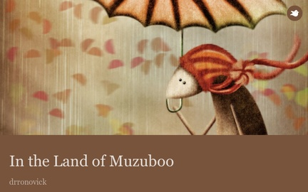 In the Land of Muzuboo