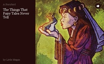 The Things That Fairy Tales Never Tell