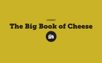 The Big Book of Cheese