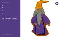 M A G I C  An acrostic poem