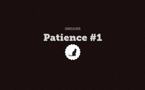 Patience #1