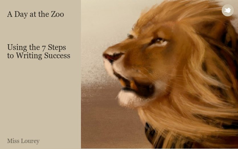A Day at the Zoo    Using the 7 Steps to Writing Success